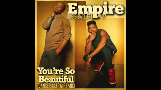Download [Empire] You're So Beautiful (Danger Ultra Jersey Club Remix) MP3 song and Music Video