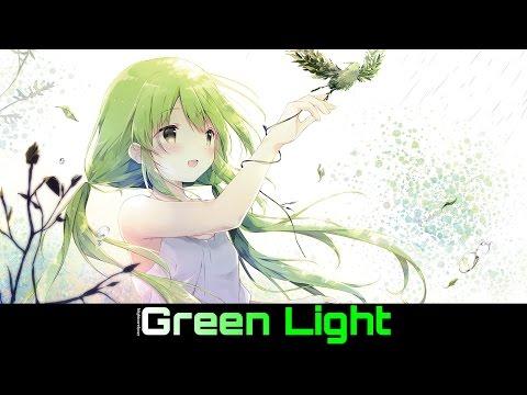 Green Light - Nightcore