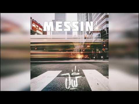 J-Wright- Messin' (Prod. Kyle Beats)