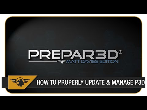 [P3D Tutorial] How to update Prepar3D & PROPERLY manage your addons