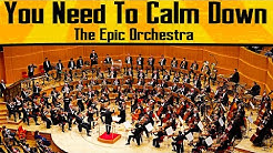 Taylor Swift - You Need To Calm Down | Epic Orchestra