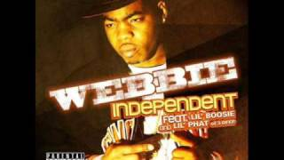 Webbie - Independent Ft Lil phat & Lil Boosie