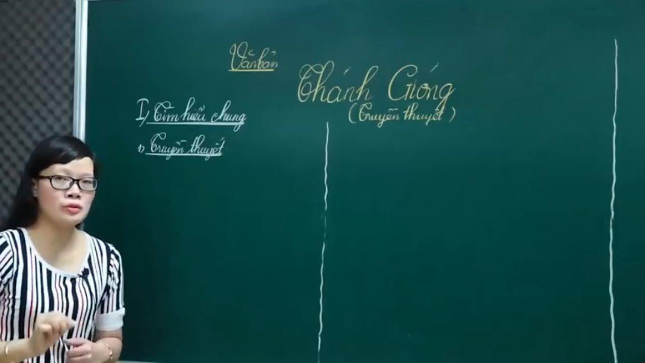 Ngữ Văn Lớp 6 –Bài giảng Thánh Gióng ngữ văn lớp 6   Văn bản truyền thuyết  Cô Lê Hạnh