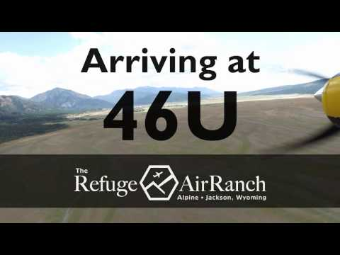 Arriving and Departing 46U, Alpine Airport - The Refuge Air Ranch