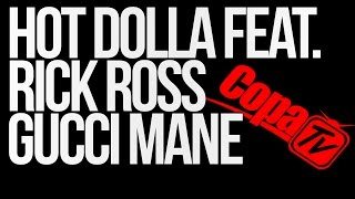 Streets on lock remix - Hot Dolla Feat Rick Ross Gucci Mane