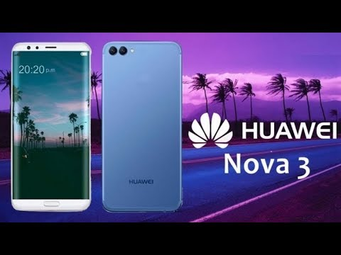 Huawei Nova 3   Nova 3i 4 Cameras   Beautiful & Powerful w/ Quad Cameras!    Really Mind Blowing  