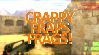 �������� ���� crappy-fraps-frags! by domidy ������