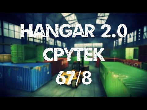 "CPYTEK ""AIM, WH, HACK, NOOB"" 67/8 Hangar 2.0, Euro Warface"