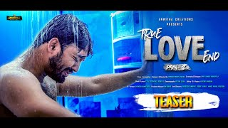 True Love End independent film|| Pain 2 Teaser || Anwitha Creations