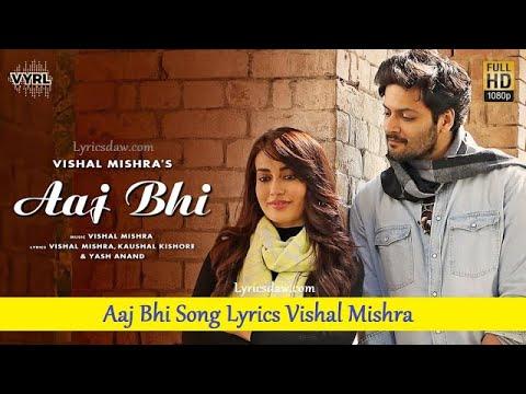 aaj-bhi-lyrical-video---vishal-mishra- -ali-fazal- -hai-phir-kyun-aankhon-mein-nami