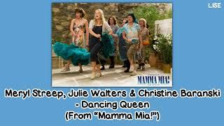 "Meryl Streep, Julie Walters & Christine Baranski - Dancing Queen (From ""Mamma Mia!"") [Lyrics Video]"