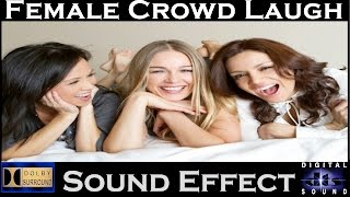 Female Crowd Laughing Sound Effects | High Quality Audio