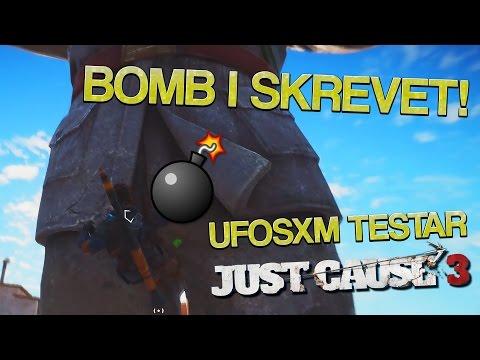 BOMB I SKREVET! | Ufosxm Testar Just Cause 3