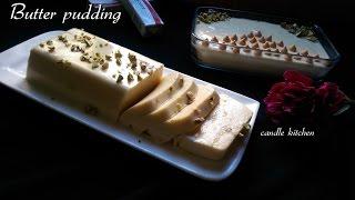 Butter pudding / ബട്ടർ പുഡ്ഡിംഗ്  (rcp : 165)