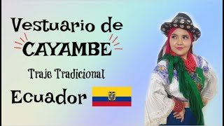 TUTORIAL DE COMO VESTIRSE CON EL TRAJE DE CAYAMBE *PASO A PASO*