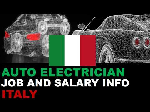 Auto Electrician Job And Salary In Italy - Jobs And Wages In Italy