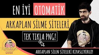 "EN İYİ OTOMATİK ARKAPLAN SİLME SİTELERİ ""TEK TIKLA PNG!"" (Arkaplan Silme)"