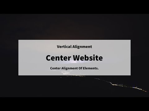 Center Alignment Of Website Elements | HTML & CSS