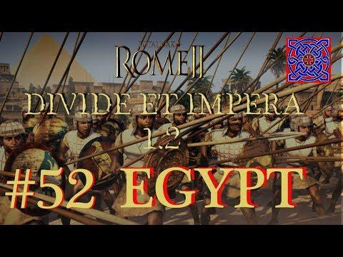 Desert Chess :: Total War Rome II - Divide Et Impera  1.2  - Egypt Gameplay - #52