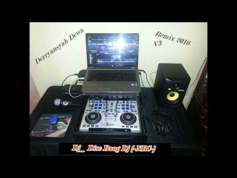 Dj_ Disc Bang Dj {-NRC-} ™ Dj Terbaru Saya Dj Dainang Vs Dj Gemu Famire, BreakBeat Mix 2016-2017