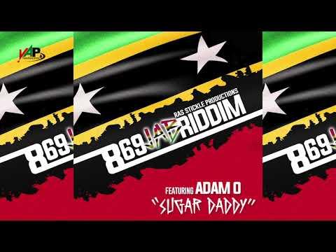 Adam O - Sugar Daddy - (869 Jab Riddim)