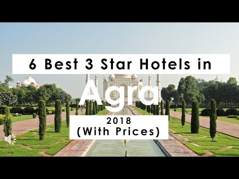 6 Best 3 Star Hotels in Agra 2018 (with Prices)