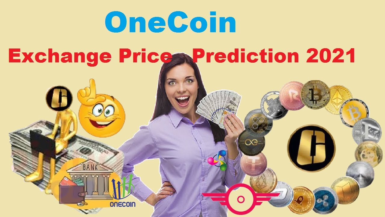 preț onecoin 2021)