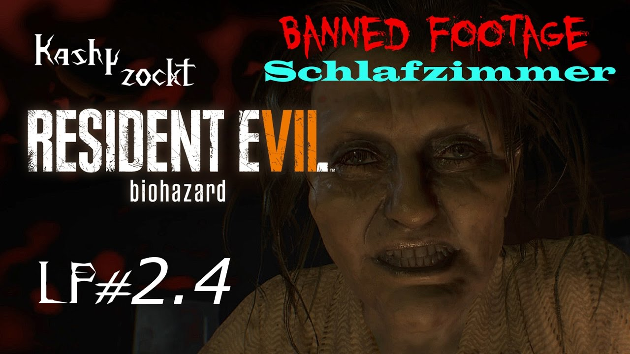 Let 39 S Play Resident Evil 7 Biohazard 2 4 Banned Footage