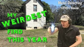 Craziest One Yet! - Metal Detecting 1890's abandoned house discovers a bizarre find