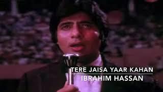 Tere Jaisa Yaar Kahan Cover | Ibrahim Hassan | Yaarana | Amitabh | Neetu | Amjad Khan.mp3