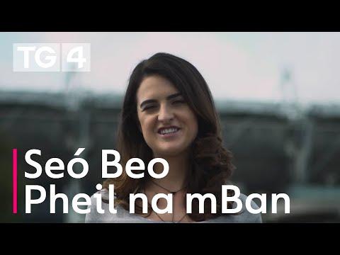 Seó Beo Pheil na mBan  | Dé Sathairn 15/9 9.30pm | TG4