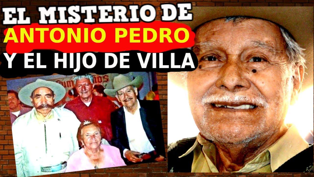 EL MISTERIO de ANTONIO PEDRO INFANTE y el hijo de VILLA