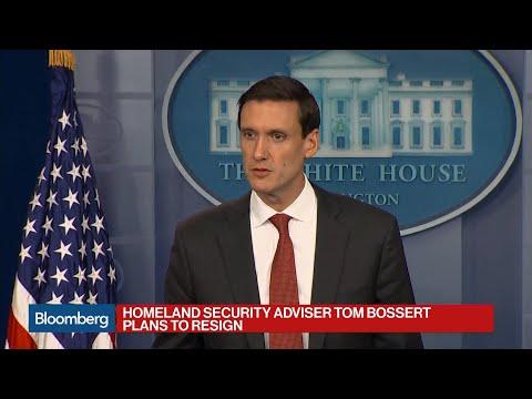 Homeland Security Adviser Tom Bossert Set to Resign