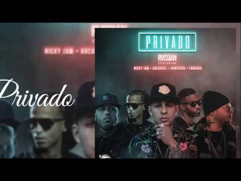 Privado -Rvssian Ft. Arcangel, Nicky Jam, Konshes Y Farruko -Audio Oficial.