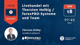 18.04.2019  Thorsten Helbig forexPro Systeme   Livetrading bei FXFlat