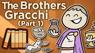 The Brothers Gracchi - I: How Republics Fall - Extra History