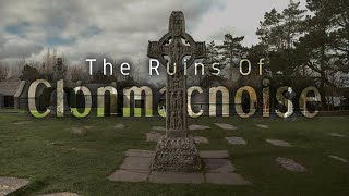 The Ruins Of Clonmacnoise