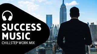 Motivation Playlist — Energetic Chillstep Music — Make Money Mix