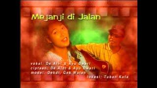 Download De Alot Ft. Ayu Dwari - Mejanji Di Jalan [OFFICIAL VIDEO]