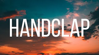 HandClap - Fitz and the Tantrums [LYRICS]