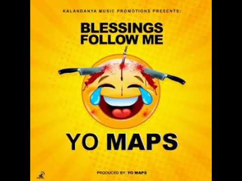 Yo Maps ...Blessings follow me (prod by Maps)