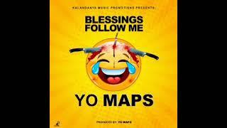 Yo Maps - Blessings Follow Me (Official Audio)