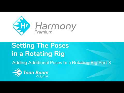 How to Add Additional Poses to a Rotating Rig with Harmony Premium Part 3