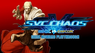 SVC Chaos: SNK vs. Capcom: Geese Howard Playthrough & Ending (Xbox)