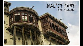 A COMPLETE  GUIDE TO BALTIT FORT     Tour De Hunza, Gilgit Baltistan pakistan