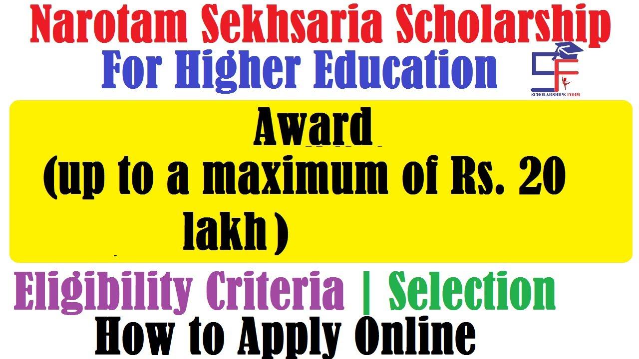 Narotam Sekhsaria Scholarship 2020 Application Form, Eligibility, Date,