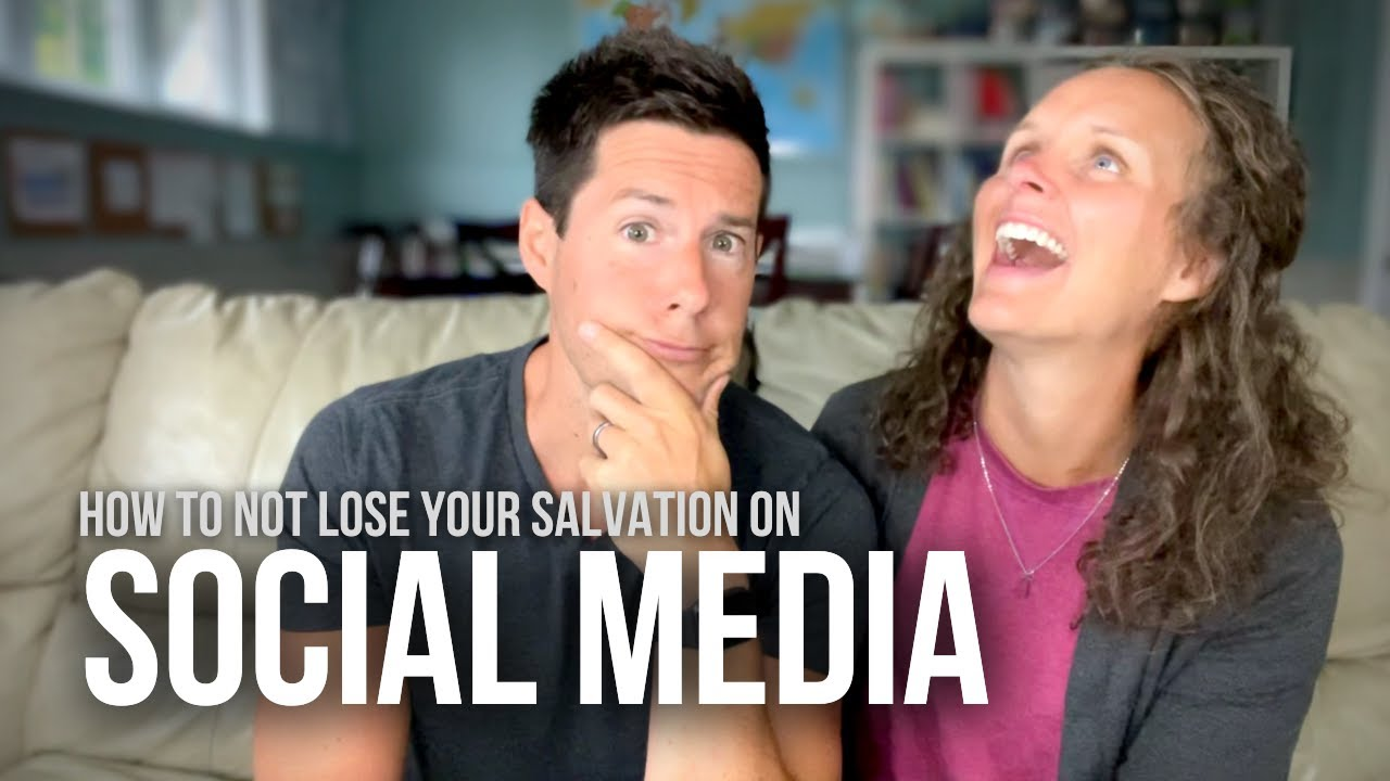 How to NOT Lose Your Salvation On SOCIAL MEDIA