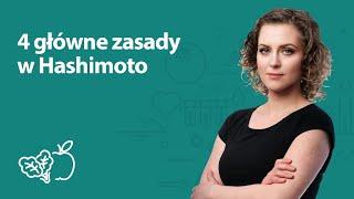 4 główne zasady w Hashimoto | Joanna Zawadzka | Porady dietetyka klinicznego