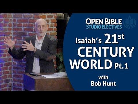 Studio Electives - Isaiah's 21st Century World with Bob Hunt