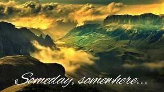 To/Die/For - Someday Somewhere Somehow (lyrics)